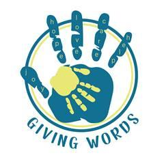 """Giving Words: """"Words of Hope and Hands of Help"""""""